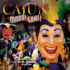 Image for 'Cajun Mardi Gras'