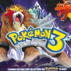 Bild för 'Pokemon 3: The Ultimate Soundtrack'