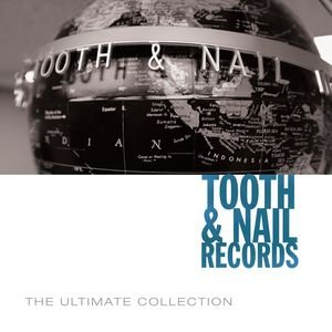 Image for 'Tooth & Nail Ultimate Collection'