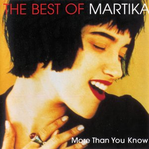 Image for 'More Than You Know - The Best Of Martika'