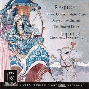 Image for 'Respighi: Belkis, Queen of Sheba, etc.'