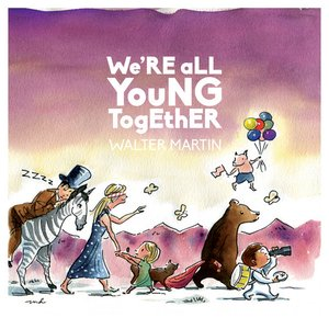 Image for 'We're All Young Together'