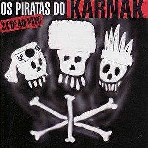Image for 'Os Piratas do Karnak - Ao Vivo'