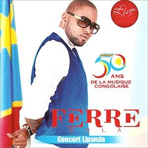 """""""50 ans de la musique Congolaise : Concert Lipanda""""的封面"""