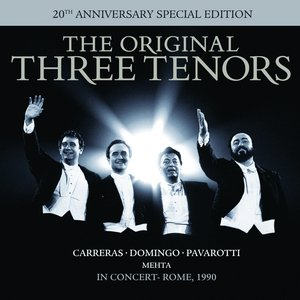 Image for 'The Three Tenors - In Concert - 20th Anniversary Edition'