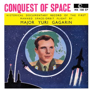 Image for 'Yuri Gagarin: Conquest Of Space'