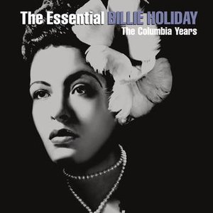 Image for 'The Essential Billie Holiday'