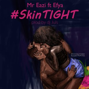 Image for 'Skin Tight (feat. Efya)'