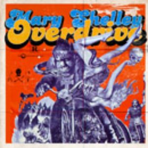 Image for 'Mary Shelley Overdrive'