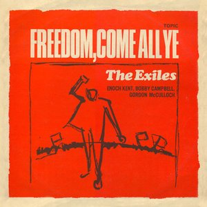Image for 'Freedom, Come All Ye'
