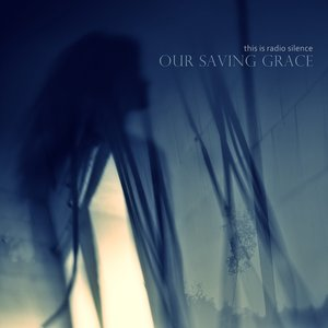 Image for 'Our Saving Grace'