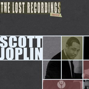Image for 'Scott Joplin the Lost Recordings (Remastered)'