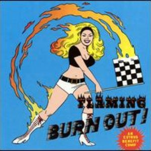 Image for 'Flaming Burnout: An Estrus Benefit Compilation'