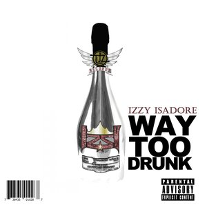 Image for 'Way 2 Drunk [Explicit]'