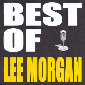 Imagen de 'Best of Lee Morgan'