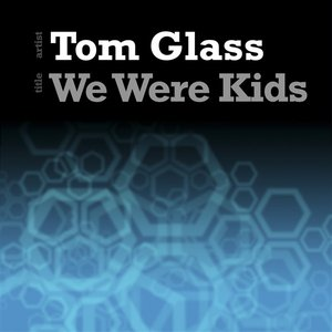 Image for 'We Were Kids'
