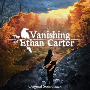 Image for 'The Vanishing of Ethan Carter (Original Soundtrack)'