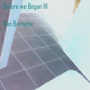 Immagine per 'Before we Began III'
