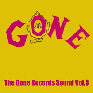 Image for 'The Gone Records Sound, Vol. 3'