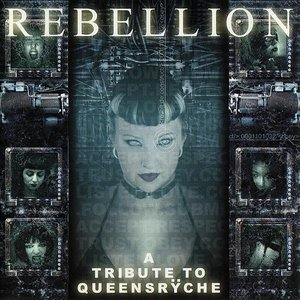 Image for 'Rebellion: Tribute to Queensryche'