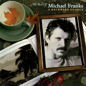 Imagen de 'The Best Of Michael Franks: A Backward Glance'