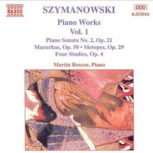 Image for 'Szymanowski: Piano Works, Vol. 1'
