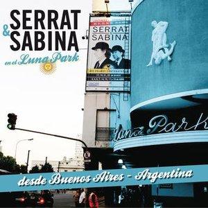 Image for 'Serrat & Sabina (En El Luna Park - Argentina)'