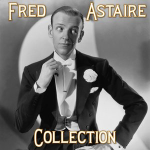 Image for 'Fred Astaire Collection, Vol. 1'