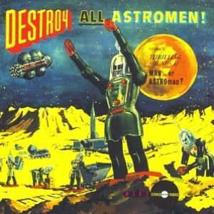 Image for 'Destroy All Astro-Men!!'