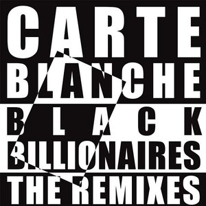 Image for 'Black Billionaires - The Remixes'
