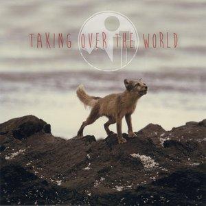 Immagine per 'Taking Over the World'