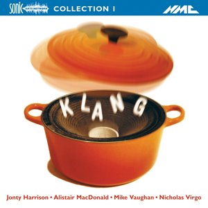 Image for 'Klang: Electroacoustic Collection, Vol. 1'