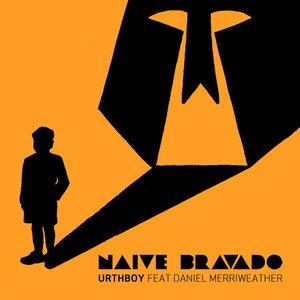 Image for 'Naïve Bravado'