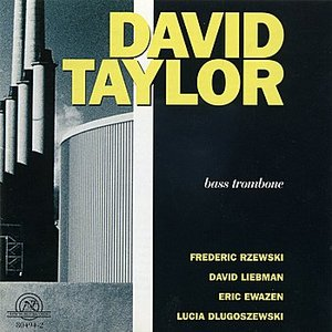 Image for 'David Taylor: Bass Trombone'