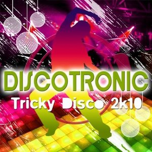Image for 'Tricky Disco 2k10'