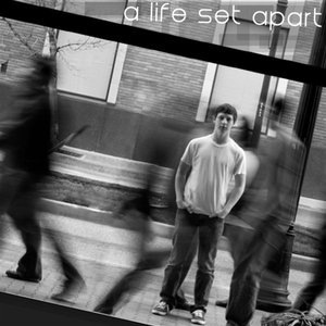 Image for 'A Life Set Apart'
