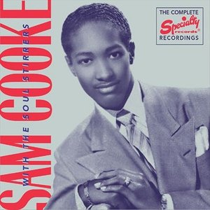 Image for 'The Complete Specialty Recordings of Sam Cooke With the Soul Stirrers'