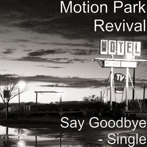 Image for 'Say Goodbye - Single'