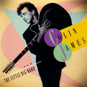 Image for 'Colin James And The Little Big Band'