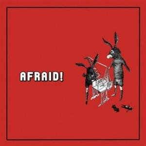 Image for 'Afraid!'