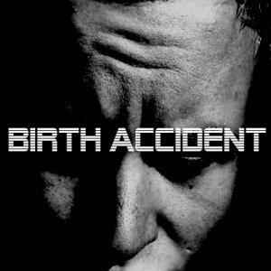 Image for 'Birth Accident'