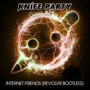 Image for 'Internet Friends (Revolvr Bootleg)'