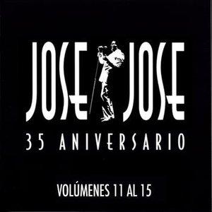 Image for '35 Aniversario Jose Jose Volumenes 11 Al 15'