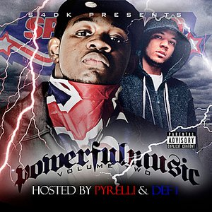 Image for 'Powerful Music Volume 2 Hosted by Pyrelli & Def 1'