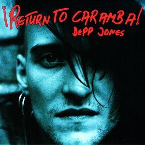 Image for '¡Return To Caramba!'
