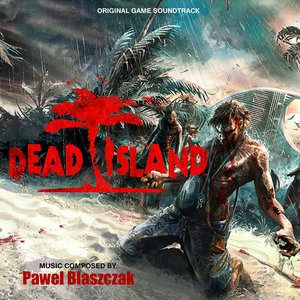 Image for 'Dead Island (Original Soundtrack)'