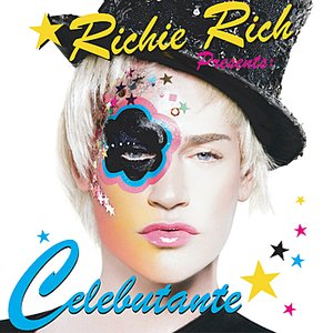Image for 'Richie Rich Presents: Celebutante'