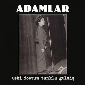 Image for 'Eski Dostum Tankla Gelmiş'