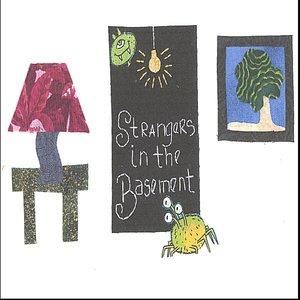 Bild für 'Strangers in the Basement'