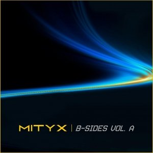 Image for 'MITYX - B-Sides Vol. A'
